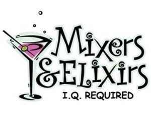 Mixers and Elixirs
